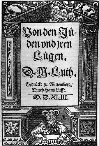 <p>Forside til Luthers hatskrift fra 1543, <em>Om jødene og deres løgner</em> (tysk originaltittel: <em>Von den Jüden und ihren Lügen</em>). I 1930- og 1940-årene ble denne teksten brukt aktivt i nazistisk propaganda.</p>